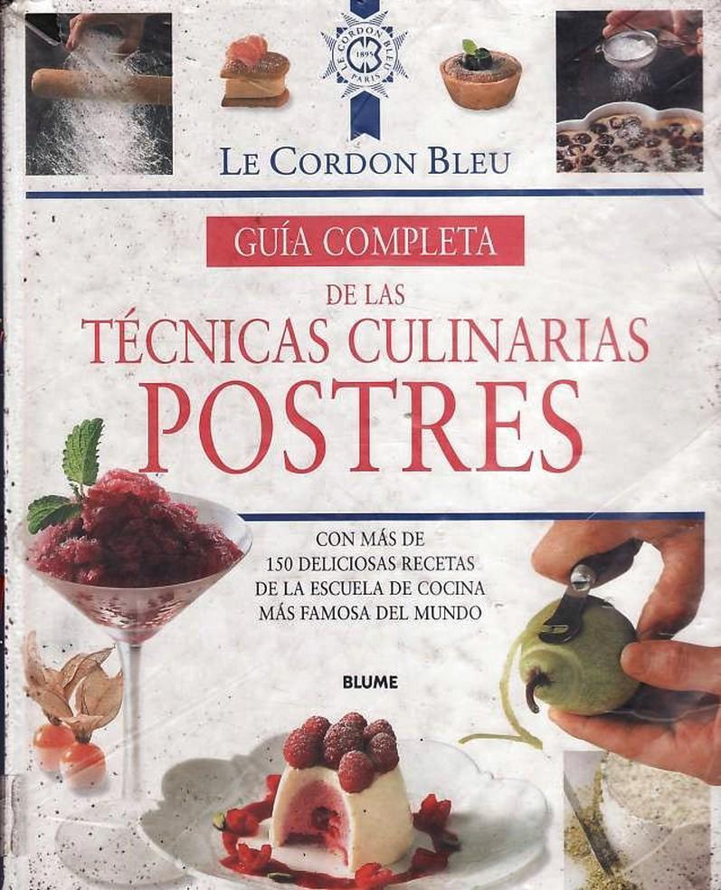 Tecnicas culinarias postres my blog for Tecnicas basicas culinarias