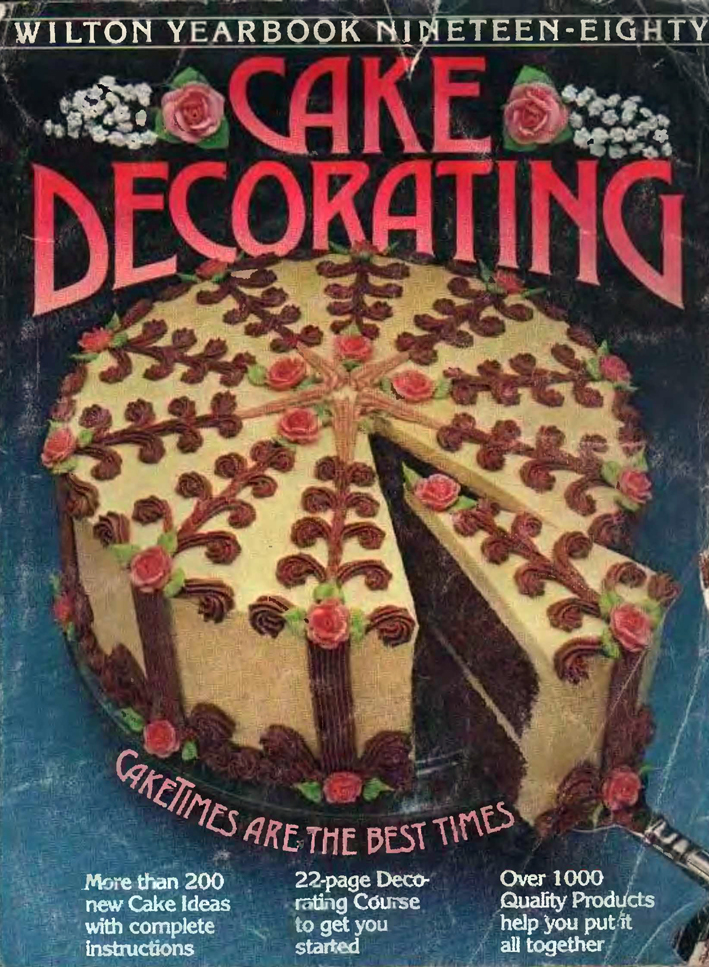 Wilton Yearbook of Baking and amp; Cake Decorating 1986