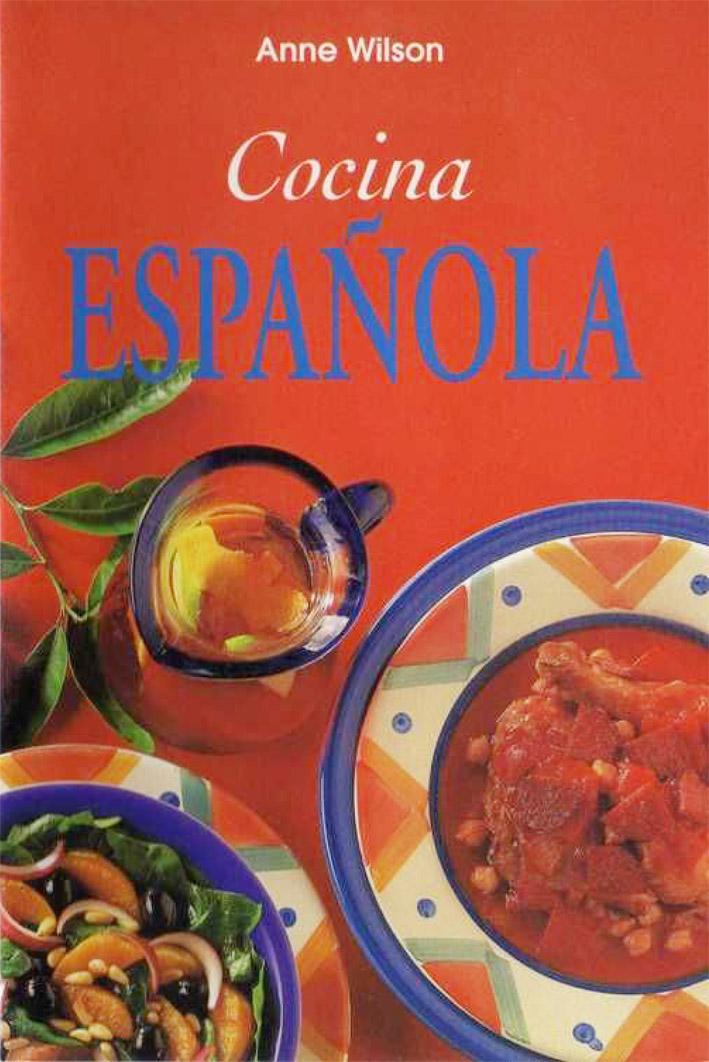 Anne wilson cocina espa ola my blog for Cocina espanola